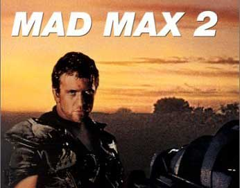 mad max 2 mel gibson best 1980s eighties sequel
