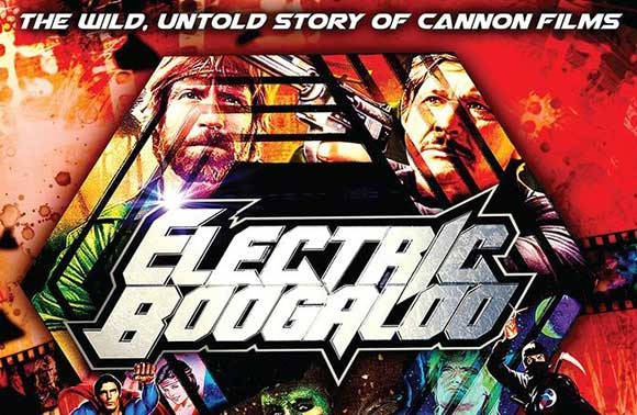 "Electric Boogaloo Is A ""Top-Drawer Doc About Bargain Basement Legends"""