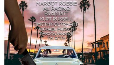 Once Upon A Time In Hollywood - Quentin Taratino - Leonardo DiCaprio - Brad Pitt