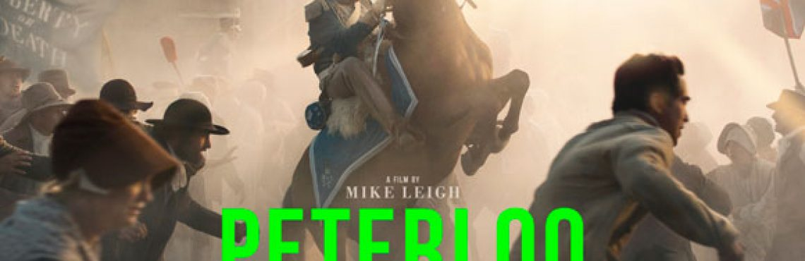 Mike Leigh's Peterloo