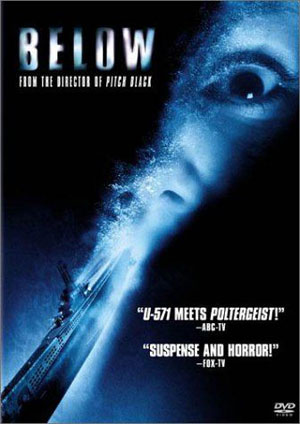below, horror, film, subamarine, david twohy