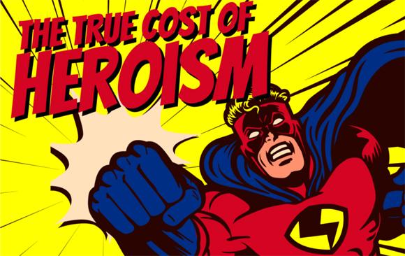 The true cost of heroism